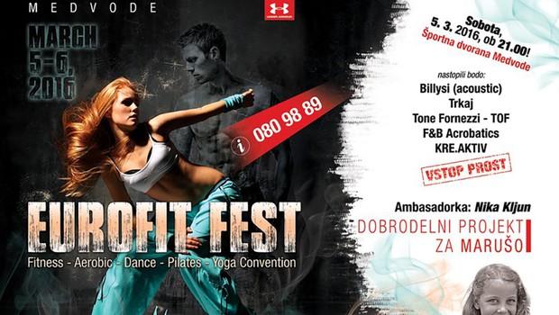 Eurofit Fest – mednarodni festival gibanja z dobrodelno prireditvijo za Marušo! (foto: Promocijsko gradivo)