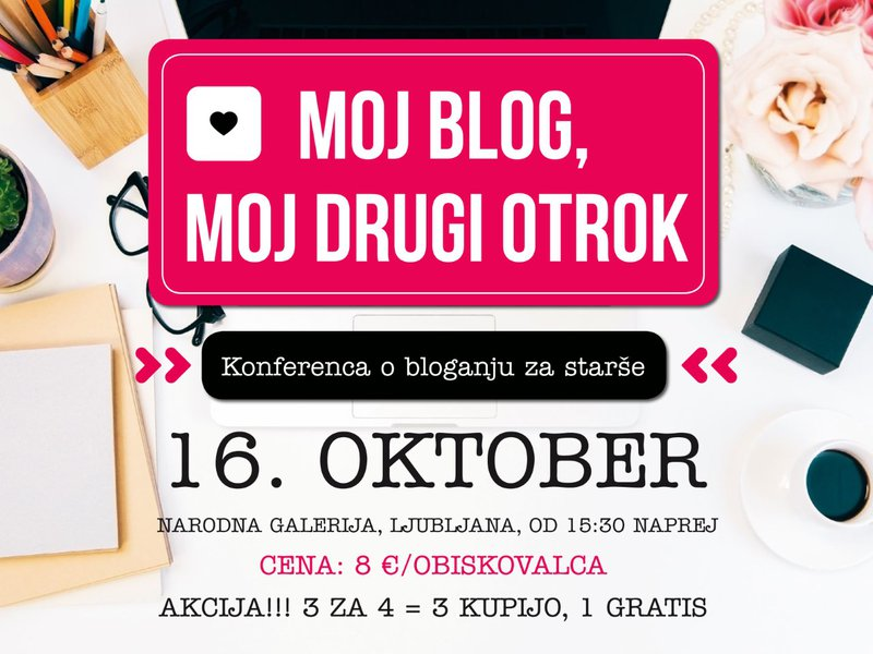 Moj blog, moj drugi otrok