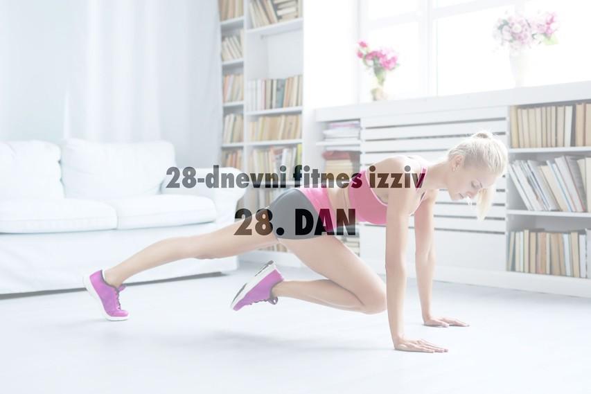 28-dnevni fitnes izziv: 28. DAN